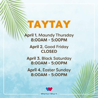 A GUIDE TO WALTERMART'S HOLY WEEK MALL HOURS