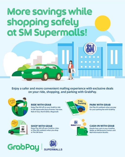 GET AMAZING DISCOUNTS AND DEALS WHEN YOU USE GRABPAY AT SM SUPERMALLS